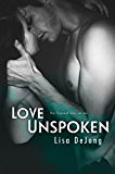 Love Unspoken (A Flawed Love Book 2)