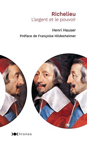 Richelieu: L'argent et le pouvoir (Chronos) par Henri HAUSER