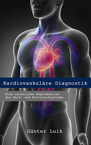 Blutdruck: Eine technische Reproduktion des Herz- und ...