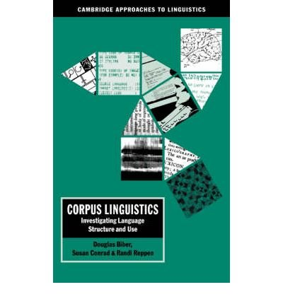 [(Corpus Linguistics: Investigating Language Structure and Use)] [ By (author) Douglas Biber, By (author) Susan Conrad, By (author) Randi Reppen, Series edited by Jean Aitchison ] [December, 2006]