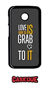 Caseque Love is Rare.. Back Shell Case Cover for Motorola Moto E