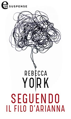 Seguendo il filo d'Arianna (eLit) (43 Light Street Vol. 10) di [York, Rebecca]