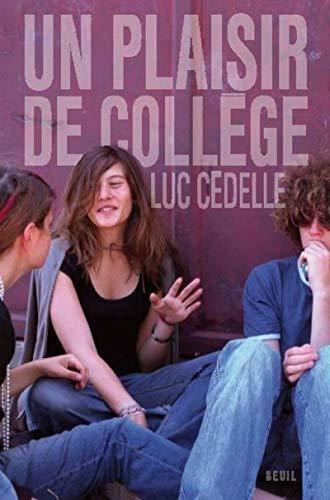 Un plaisir de collège par Luc Cedelle