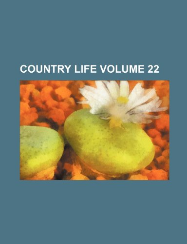 Country life Volume 22