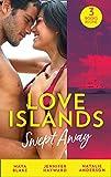 Love Islands: Swept Away: Brunetti's Secret Son / Claiming the Royal Innocent / The Mistress That Tamed De Santis (Mills & Boon M&B) (English Edition)