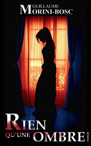 Couverture du livre Rien qu'une ombre