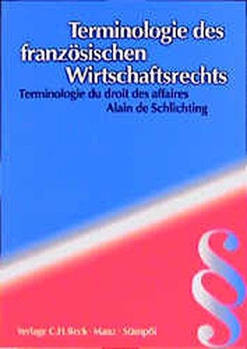 Terminologie des französischen Wirtschaftsrechts: Terminologie du droit des affaires -