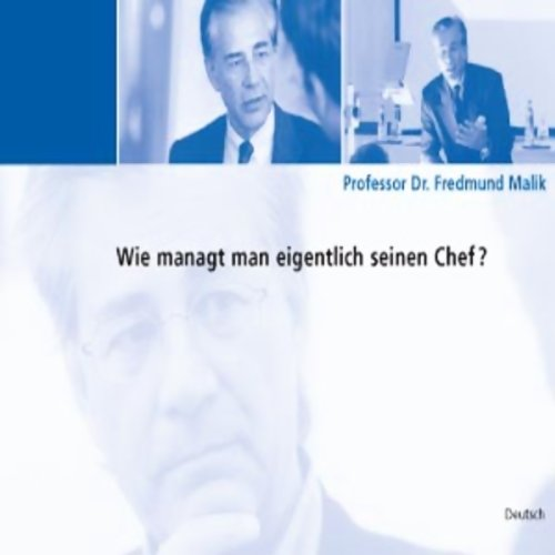 Buchseite und Rezensionen zu 'Wie managt man eigentlich seinen Chef?' von Fredmund Malik