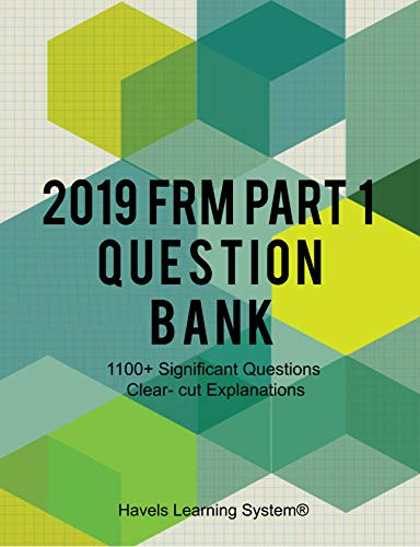 2019 FRM Part 1 Question Bank: 1100+ Questions Topic wise (English Edition)