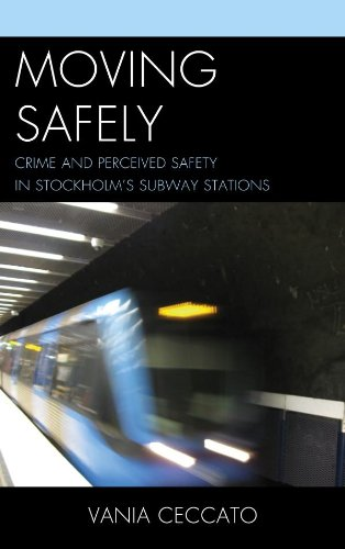 Moving Safely: Crime and Perceiv...