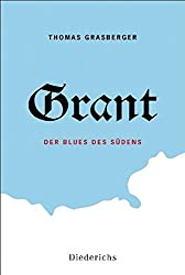 Grant: Der Blues des Südens
