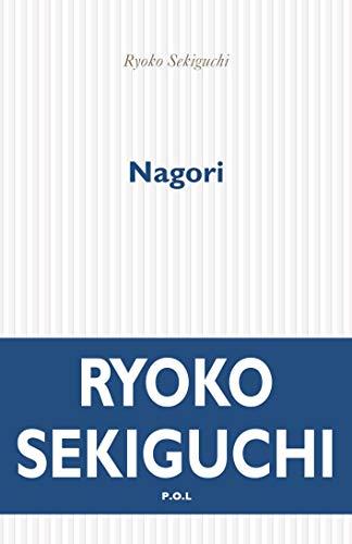Nagori, la nostalgie de la saison qui s'en va: La nostalgie de la saison qui vient de nous quitter (FICTION)