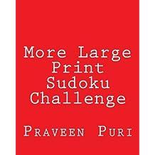 More Sudoku Challenge: Fun, Large Grid Sudoku Puzzles