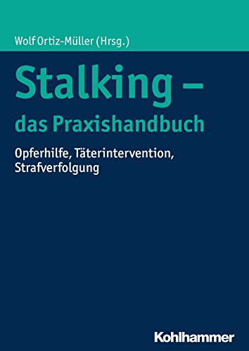 Silke Rabe stalking das praxishandbuch opferhilfe täterintervention