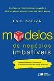 Modelos de Negócios Imbatíveis (Em Portuguese do Brasil)