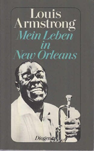 Buchseite und Rezensionen zu 'Mein Leben in New Orleans. Autobiographie.' von Louis Armstrong
