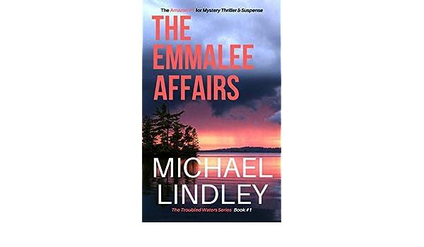 The EmmaLee Affairs (A