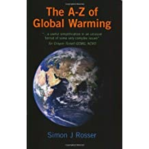 A-Z of Global Warming by Simon Rosser (2008-09-25)