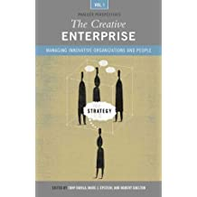 The Creative Enterprise [3 volumes]: Managing Innovative Organizations and People (Praeger Perspectives) (v. 1-3) by Tony Davila (2006-12-30)