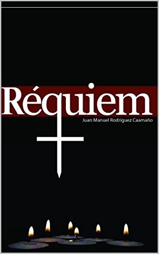 Descargar Libro Requiem de Juan Manuel Rodríguez Caamaño