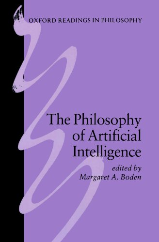 The Philosophy of Artificial Intelligence (Oxford Readings in Philosophy)