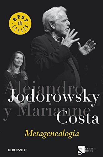 Metagenealogía (BEST SELLER) por Alejandro Jodorowsky
