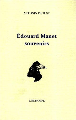 Edouard Manet : souvenirs