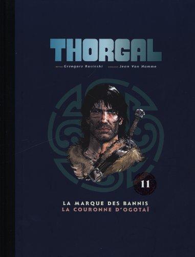 Thorgal, Tome 11 : La marque des bannis ; La couronne d'Ogotaï
