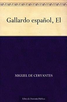Gallardo español, El de [Cervantes, Miguel de]