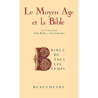Bible de tous les temps : Le Moyen-Âge et la Bible - 4