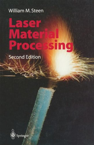 LASER MATERIAL PROCESSING. : 2nd edition, édition en anglais par William M. Steen