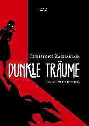 Christoph Zachariaes Dunkle Träume (German Edition)