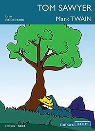 Les aventures de Tom Sawyer par Mark Twain