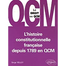 L'histoire constitutionnelle française depuis 1789 en QCM