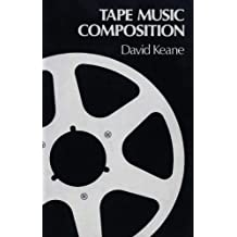 Tape Music Composition by David Keane (1981-03-19)