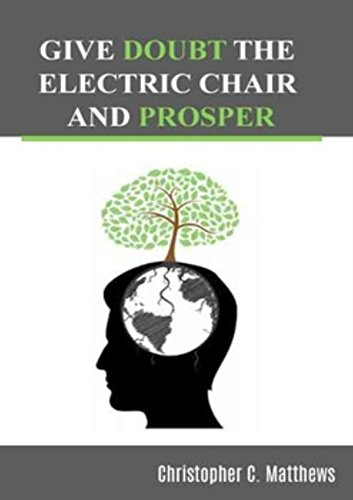 give-doubt-the-electric-chair-and-prosper-english-edition