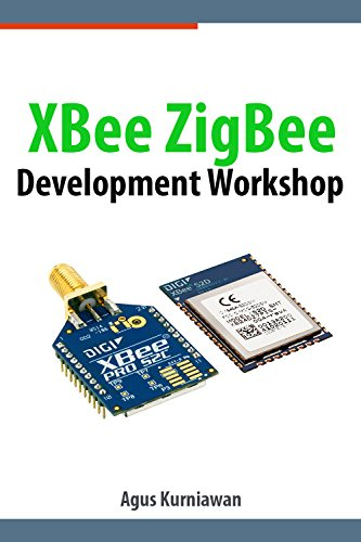 XBee ZigBee Development Workshop (English Edition) por Agus Kurniawan
