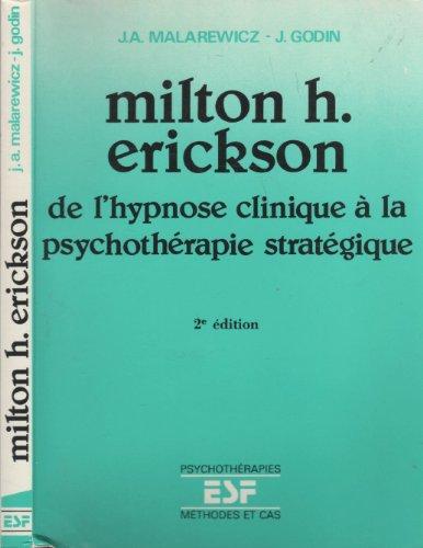 milton-h-erickson-de-l-39-hypnose-clinique--la-psychothrapie-stratgique