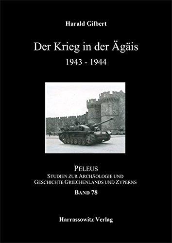 Der Krieg in der Ägäis 1943-1944 (PELEUS)