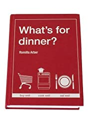 By Romilla Arber What's for Dinner? [Hardcover]