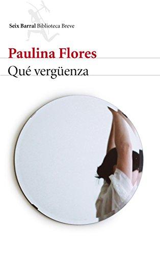 Qué vergüenza par Paulina Flores