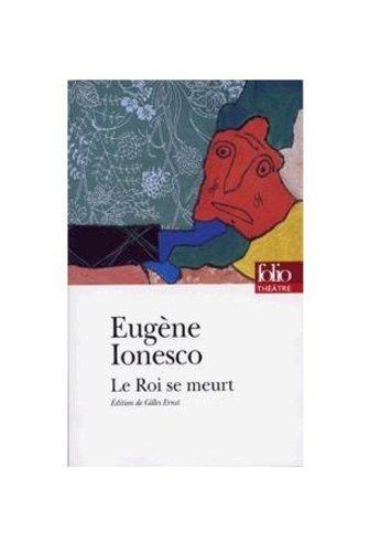 Roi Se Meurt (Folio Theatre) (French Edition) by Eugene Ionesco (1997-11-01)