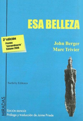 Esa Belleza Ed.Bilingue 3ヲ por John Berger