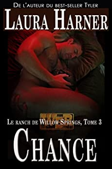 Chance, Le ranch de Willow Springs Tome 3 par [Harner, Laura]
