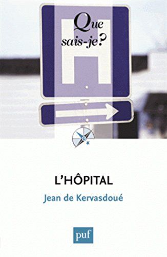 L'hôpital par Jean de Kervasdoué
