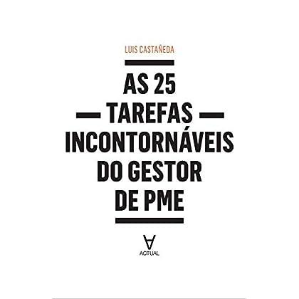 As 25 Tarefas Incontornáveis do Gestor de PME (Portuguese Edition) [Paperback] Luís Castañeda