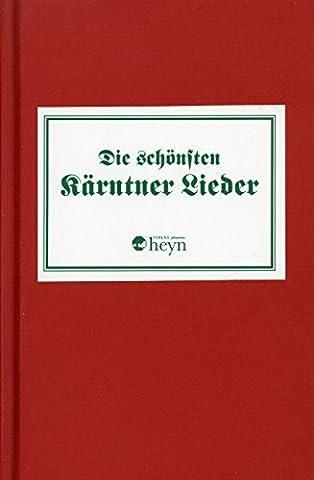 DIE SCHOENSTEN KAERNTNER LIEDER - arrangiert für Liederbuch [Noten / Sheetmusic]