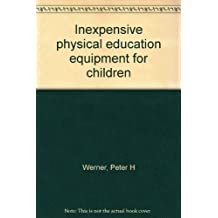 Inexpensive physical education equipment for children