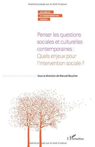penser-les-questions-sociales-et-culturelles-contemporaines-quels-enjeux-pour-l-39-intervention-sociale
