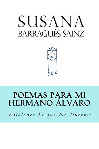 Poemas para mi Hermano Álvaro